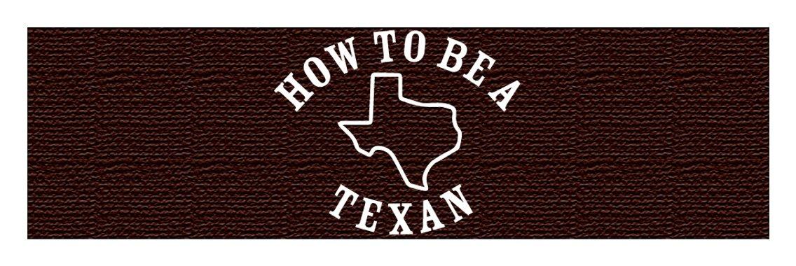 How to be a Texan - immagine di copertina
