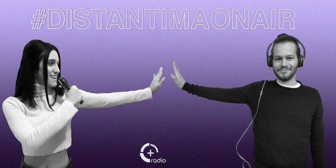 PlusRadio - #DistantiMaOnAir - Cover Image