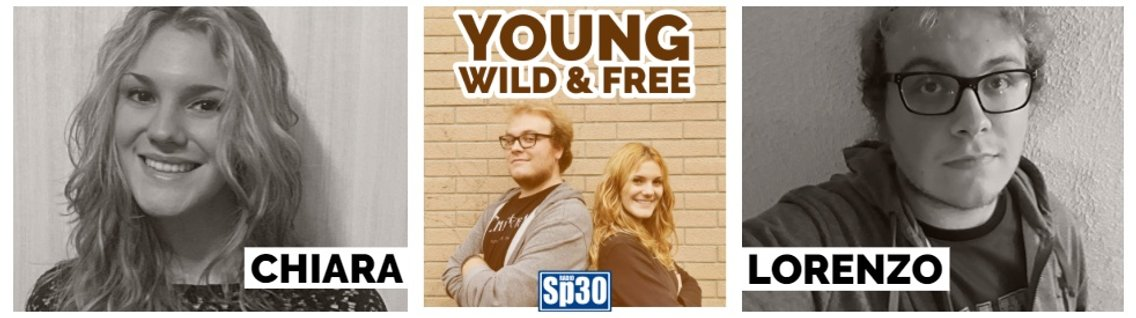 YOUNG, WILD & FREE - #RadioSP30 - Cover Image