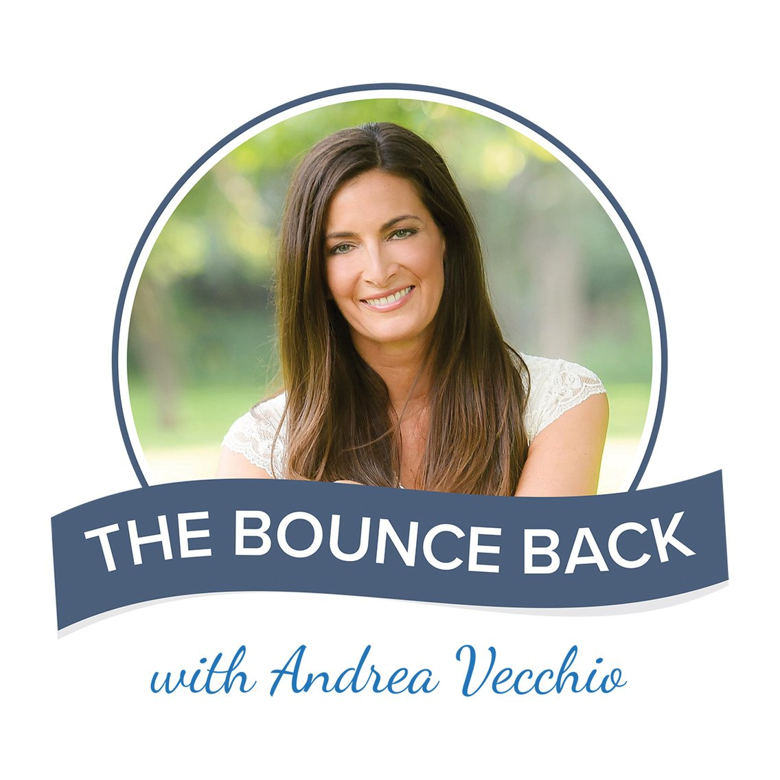 The Bounce Back with Andrea Vecchio - Cover Image