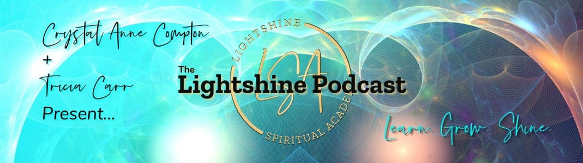 The Lightshine Podcast - Cover Image
