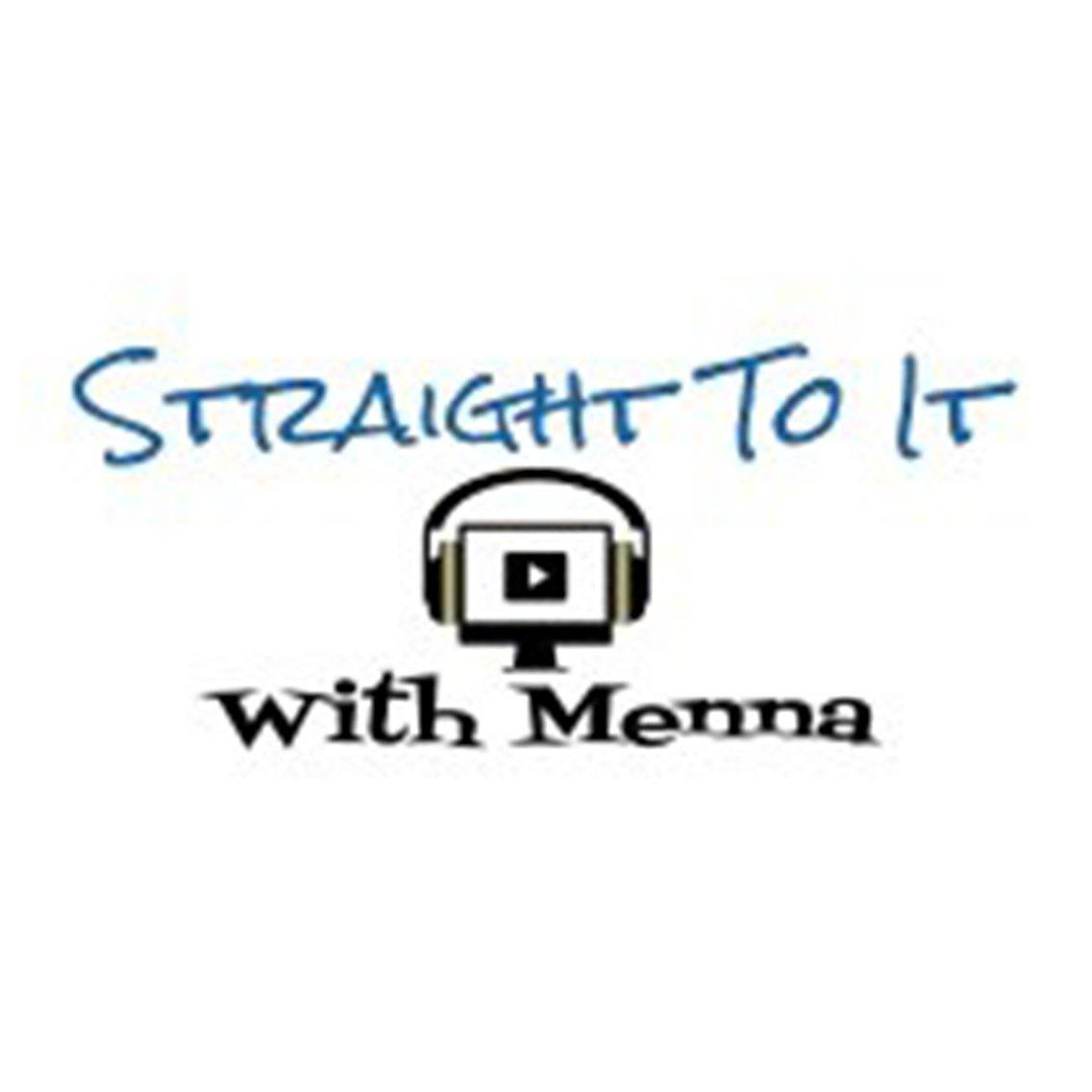 Straight To It with Menna - immagine di copertina