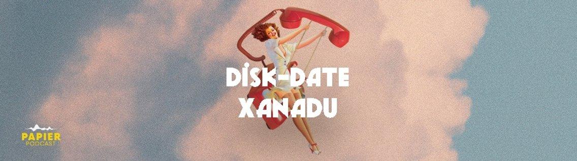 Disk-Date Xanadu - imagen de portada
