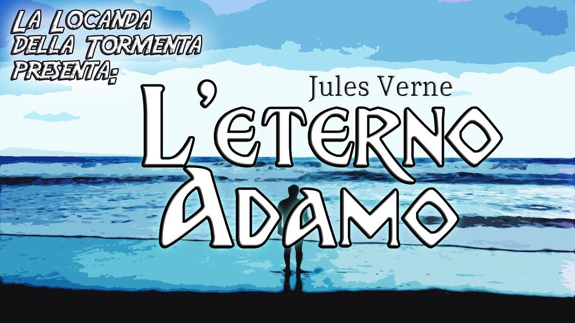 Audiolibro L' Eterno Adamo - Jules Verne - immagine di copertina