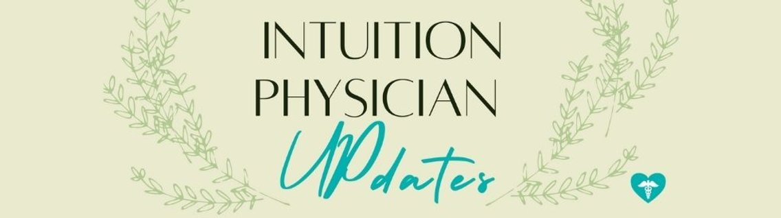 Intuition Physician UPdates - Cover Image