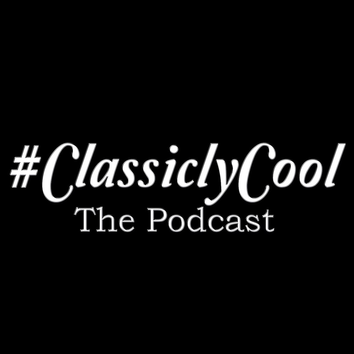 #ClassiclyCool - Cover Image