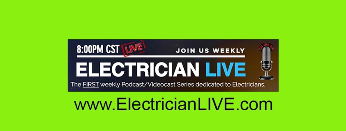 ELECTRICIAN LIVE- PODCAST - Cover Image