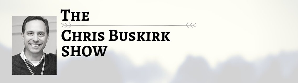 The Chris Buskirk Show - Cover Image