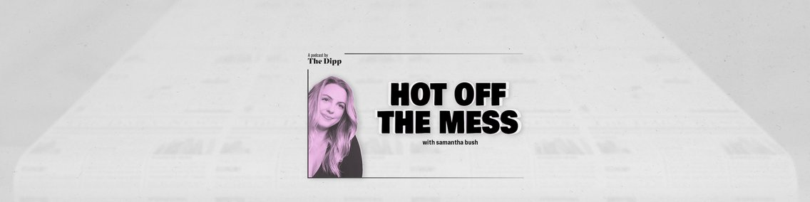 Hot Off The Mess - Cover Image