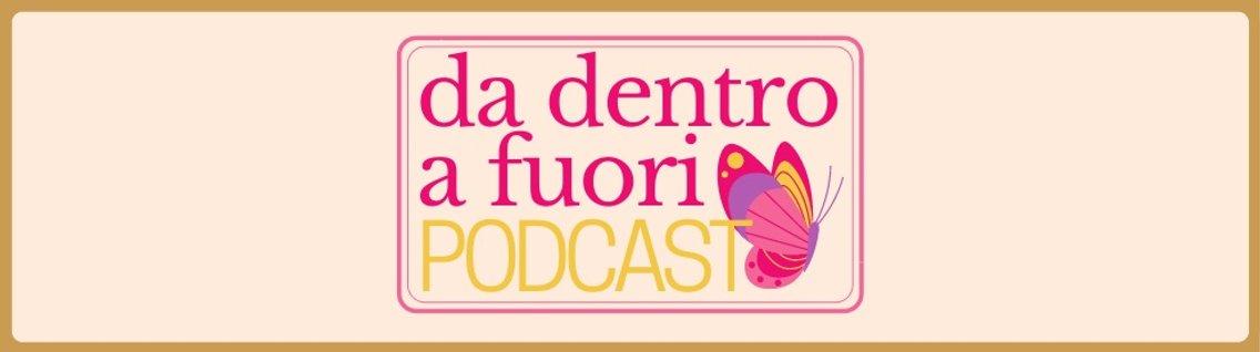 Da Dentro a Fuori Podcast - immagine di copertina