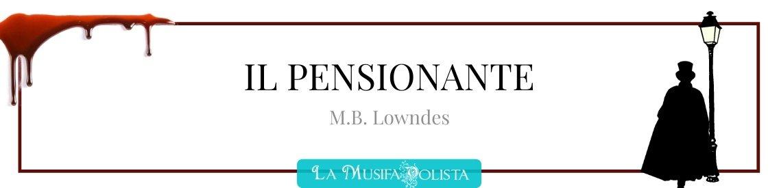 IL PENSIONANTE • Lowndes  ☆ Audiolibro ☆ - immagine di copertina