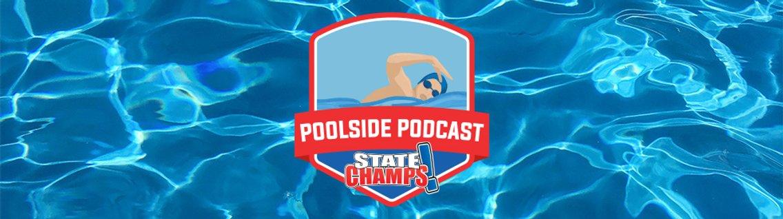 State Champs! Poolside Podcast - imagen de portada