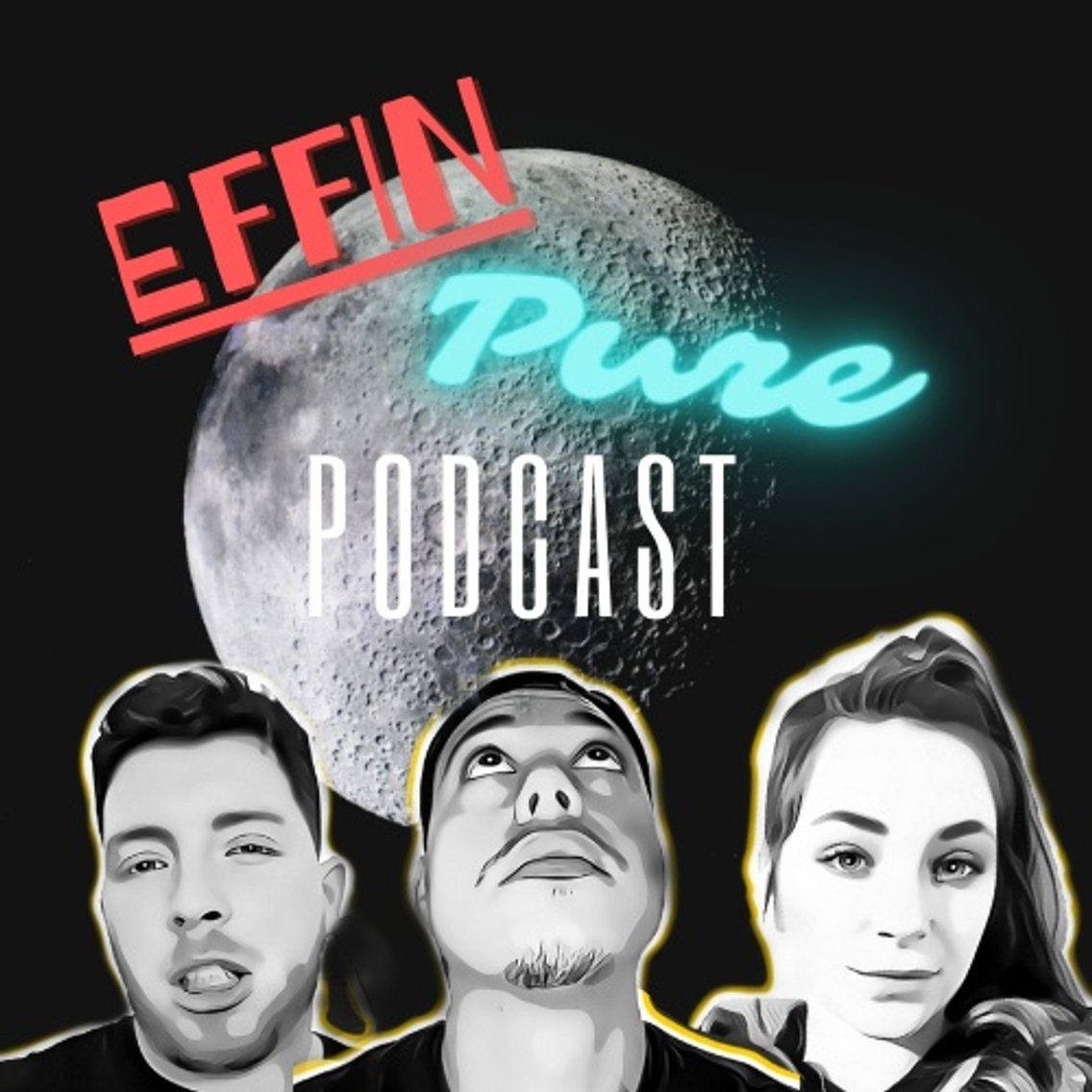 Effin Pure Podcast - immagine di copertina