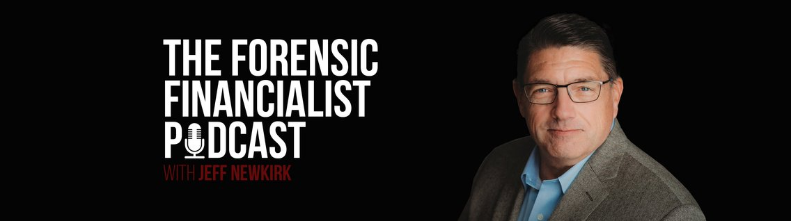 The Forensic Financialist Podcast - Cover Image