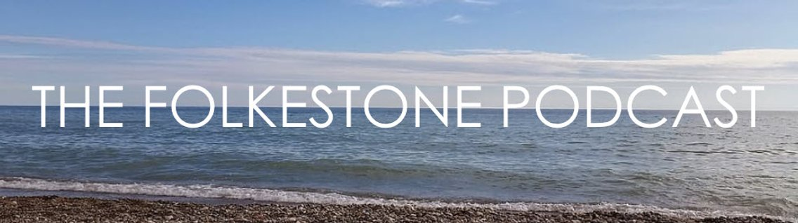 The Folkestone Podcast - Cover Image