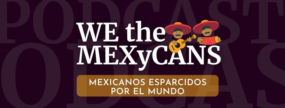 WE the MEXyCANS - immagine di copertina
