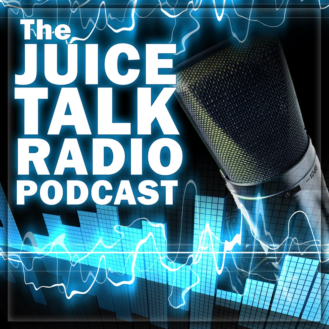 The Juice Talk Radio Podcast - imagen de portada