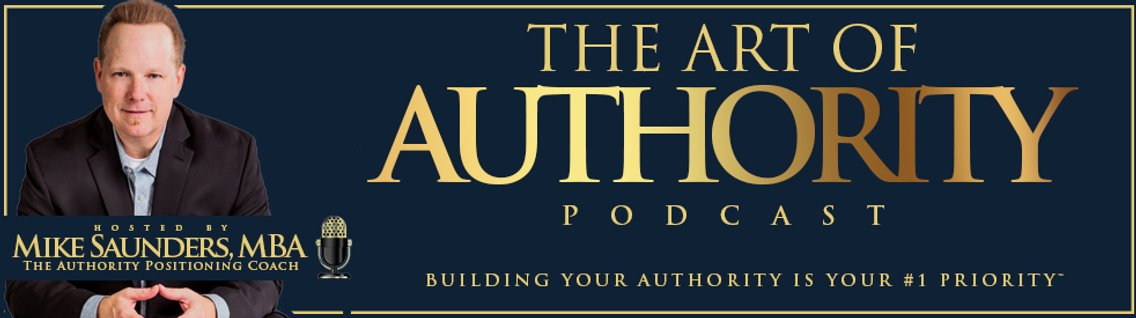 The Art of Authority Podcast - Cover Image