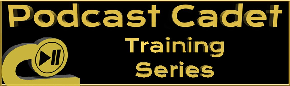 Podcast Cadet Training Series - Cover Image