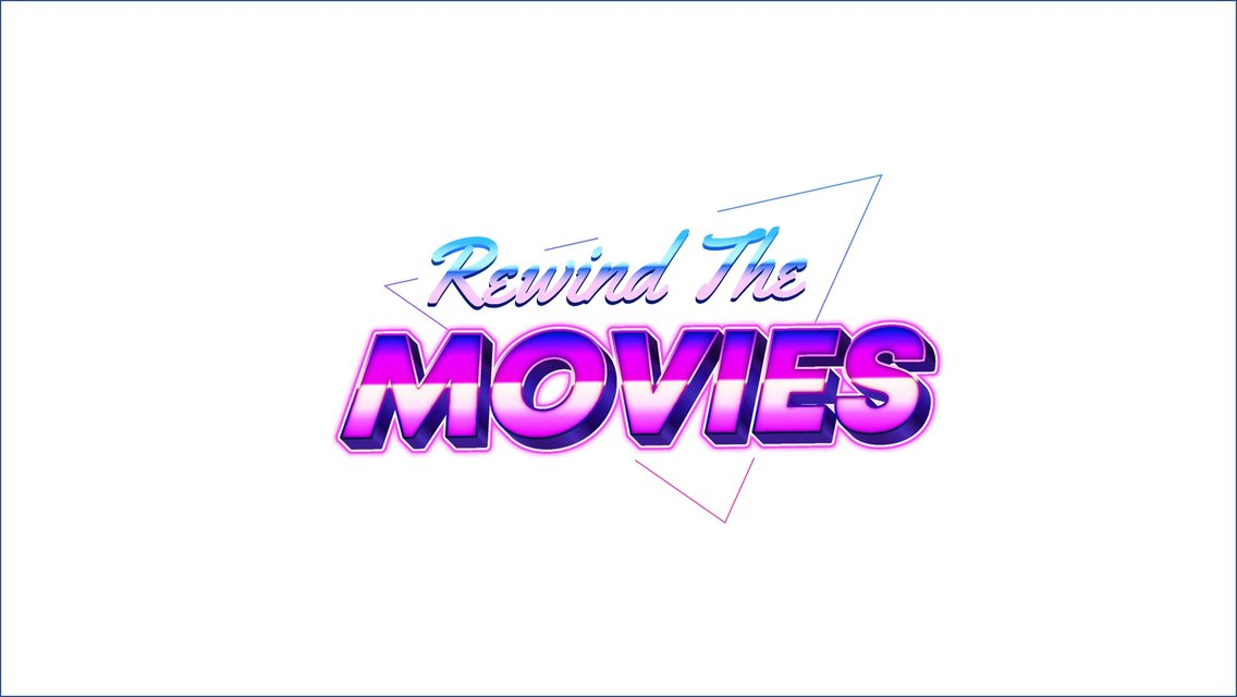 Rewind the Movies - Cover Image