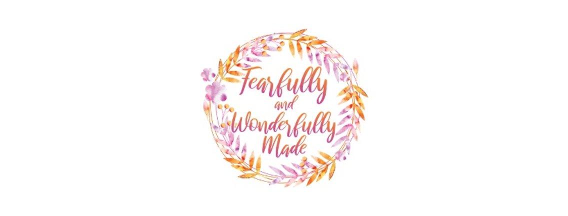 Fearfully and Wonderfully Made - imagen de portada