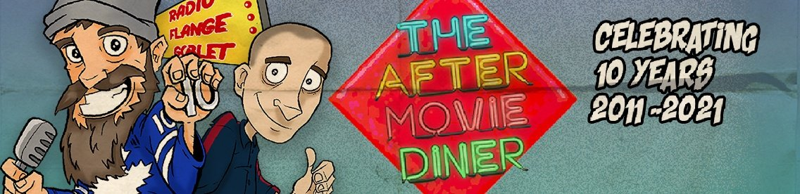 The After Movie Diner Podcast - Cover Image