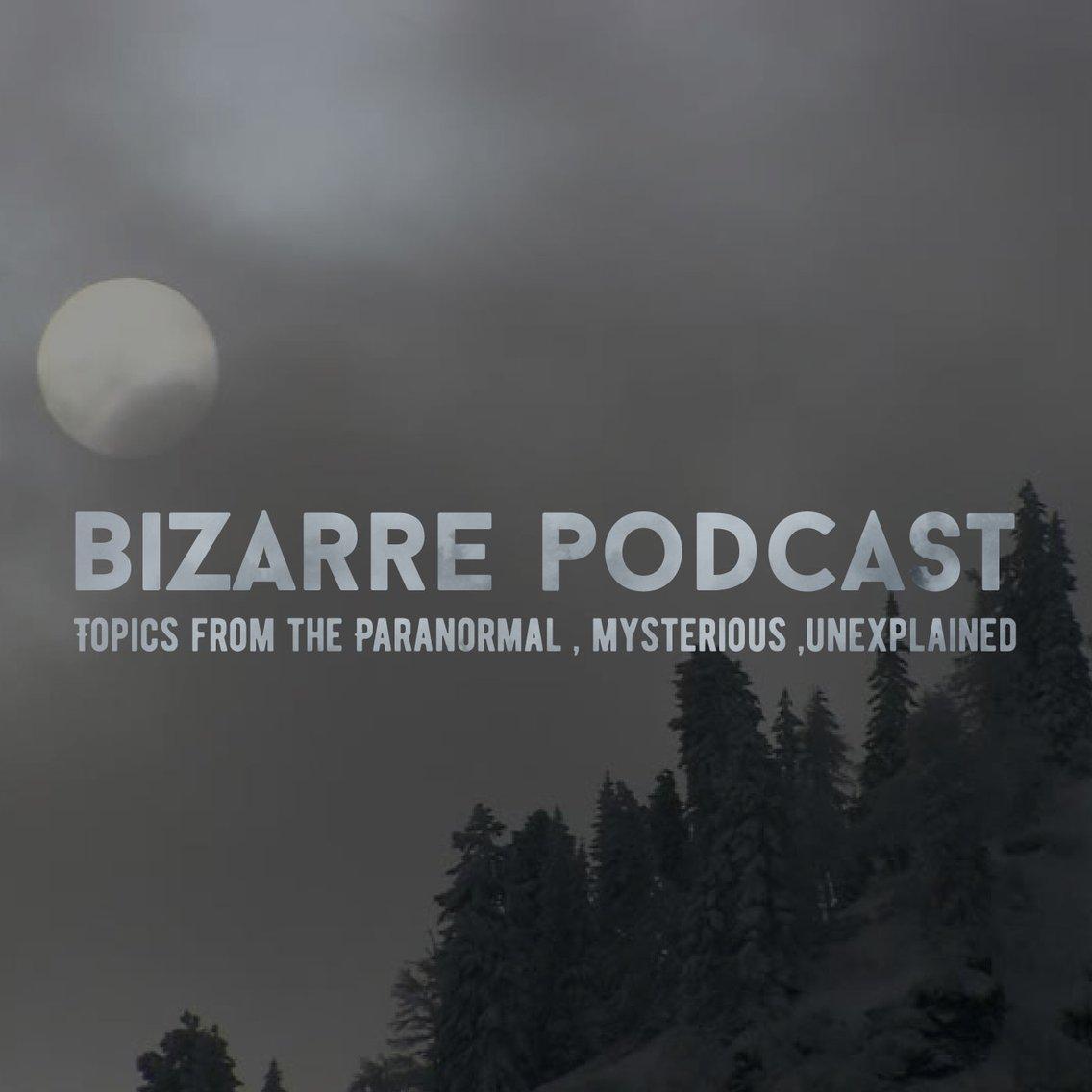 Bizarre podcast - Cover Image