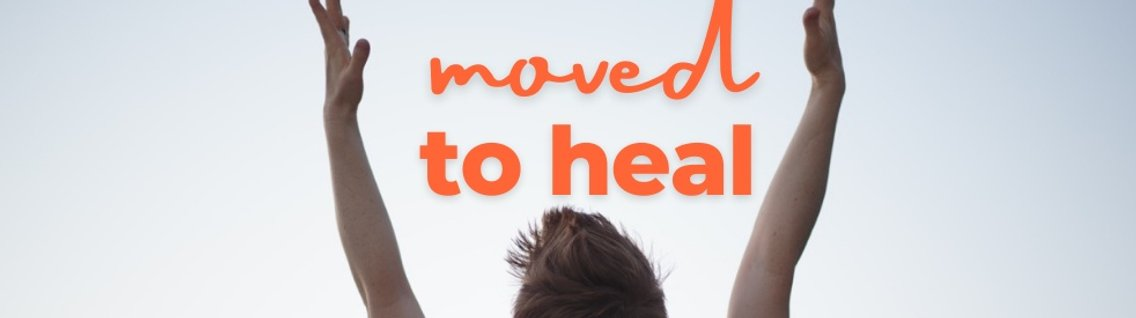 Moved to Heal - Cover Image