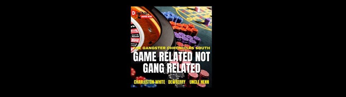 Game Related Not Gang Related - immagine di copertina