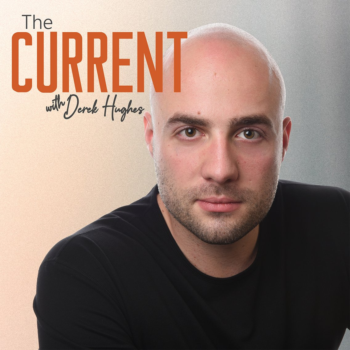 The Current with Derek Hughes - Cover Image