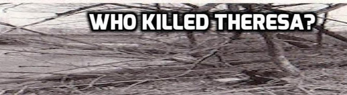 Who Killed Theresa - Cover Image