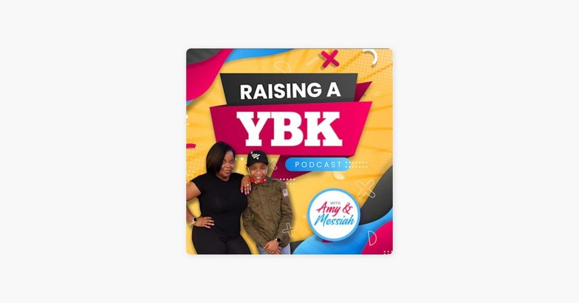 Raising A YBK Podcast - immagine di copertina
