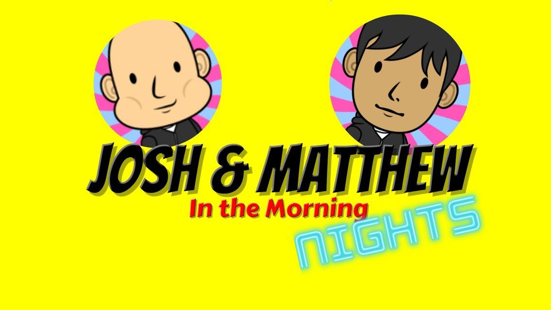 Josh and Matthew In the Morning: Nights - immagine di copertina