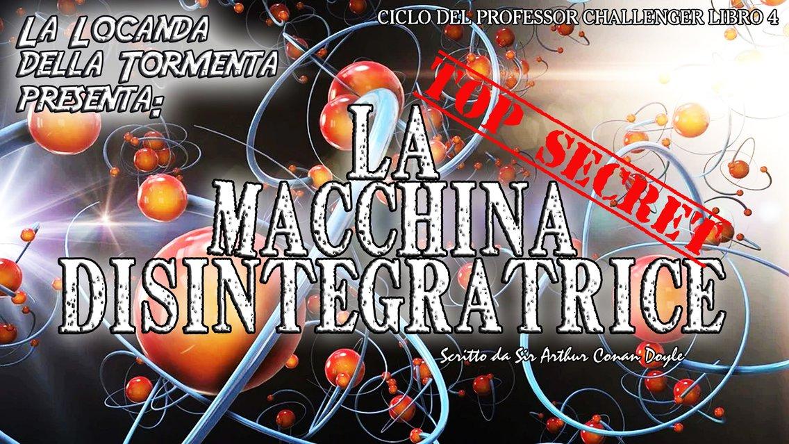 Audiolibro La macchina disintegratrice A.C. Doyle - immagine di copertina