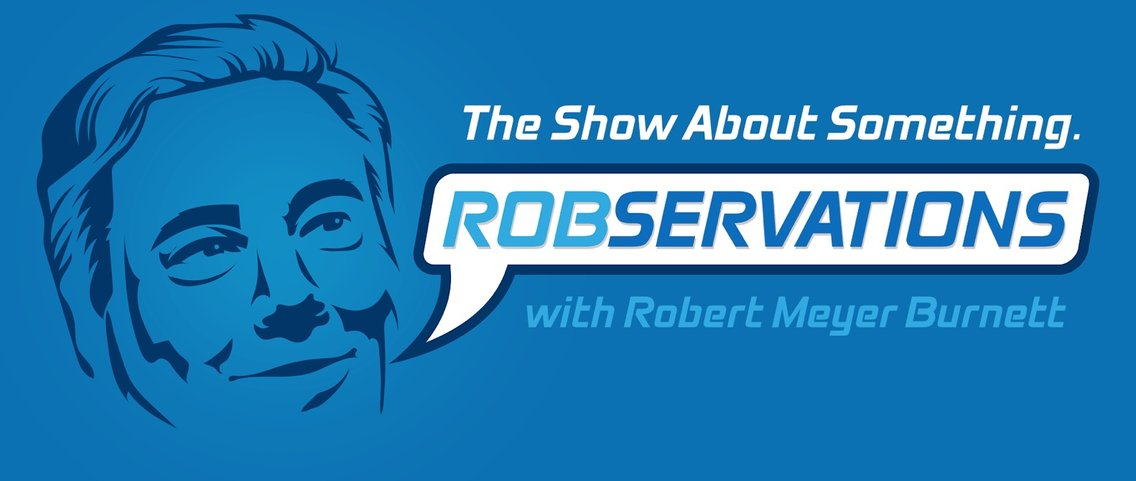 Robservations - The Show About Something - Cover Image