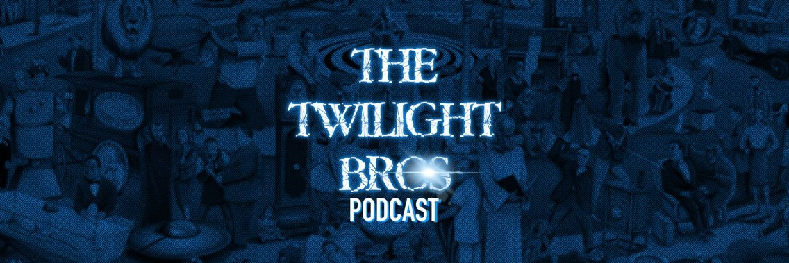 The Twilight Bros Podcast - Cover Image