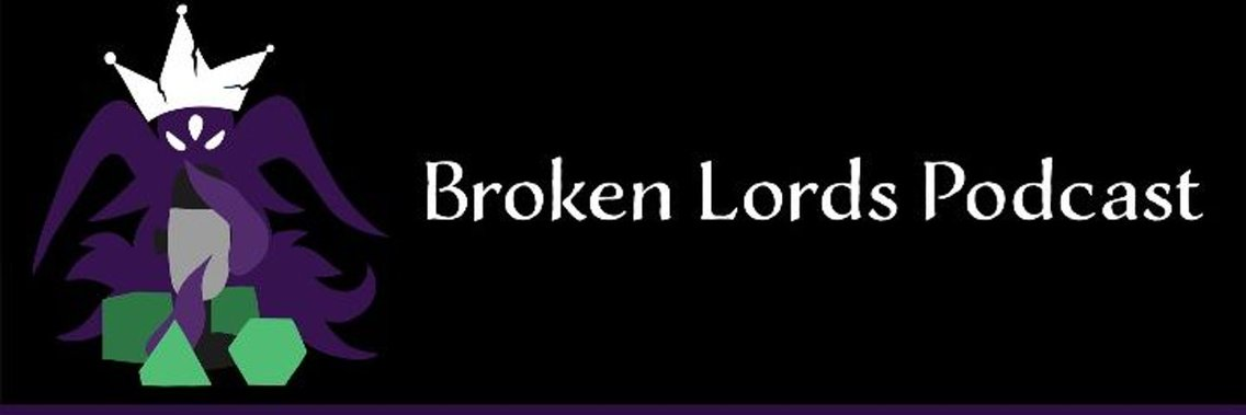 The Broken Lords Tabletop Podcast - immagine di copertina