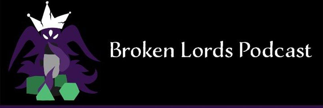The Broken Lords Tabletop Podcast - imagen de portada