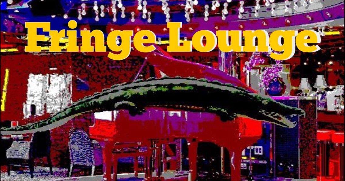 FRINGE LOUNGE - Cover Image