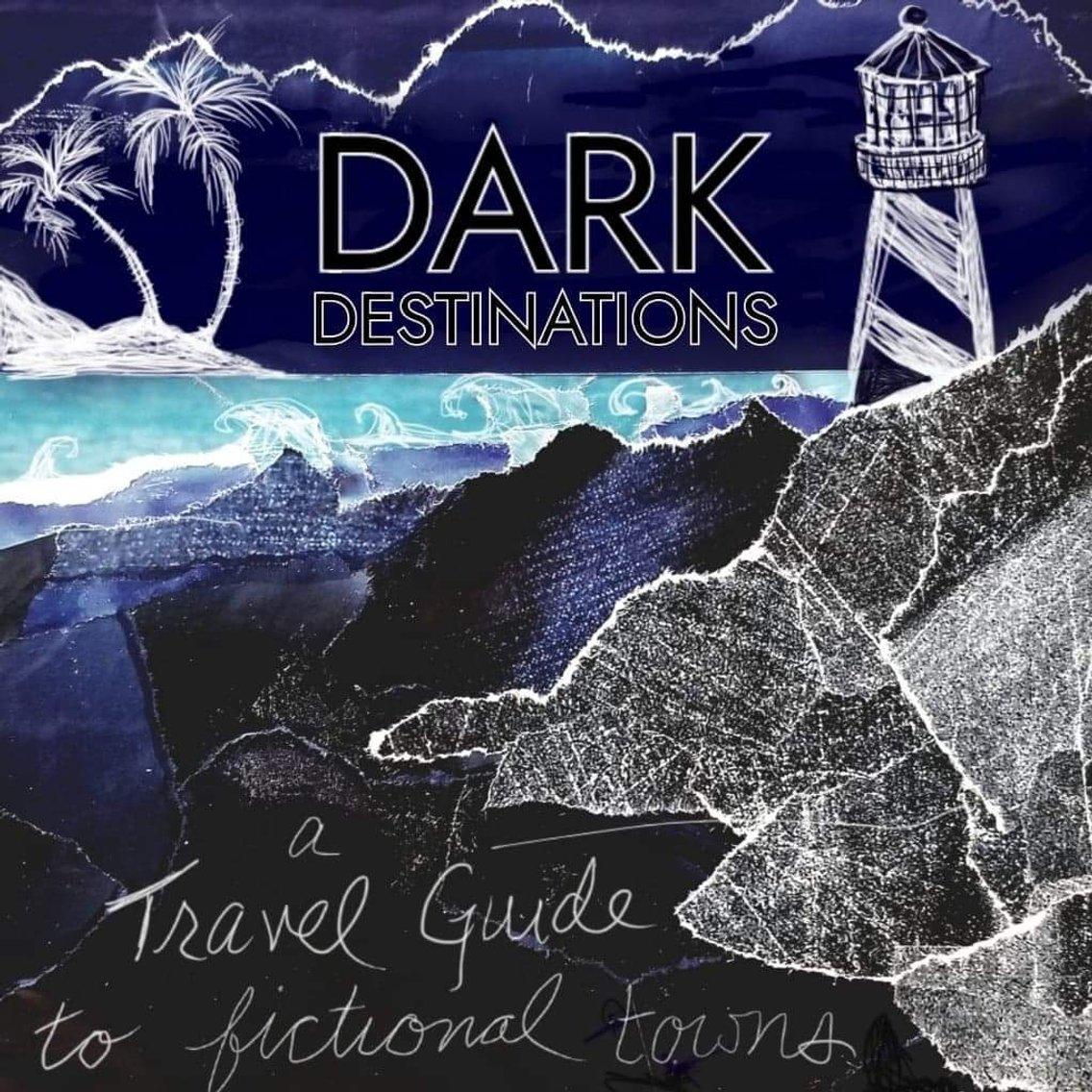 Dark Destinations - Cover Image
