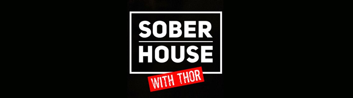 The Show Presents Sober House with Thor - Cover Image