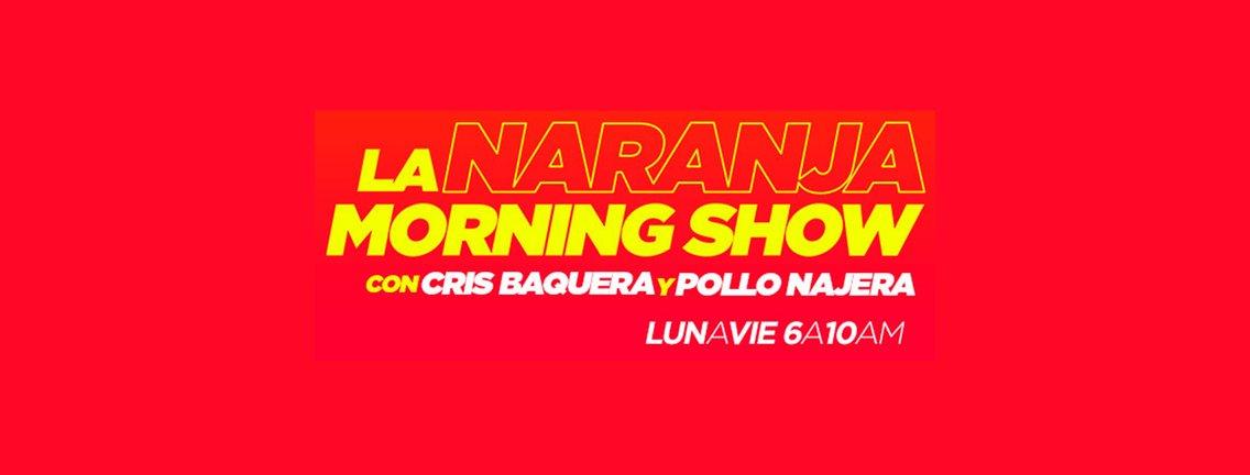 La Naranja Morning Show - imagen de portada