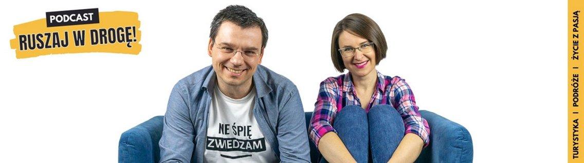 Podcast Ruszaj w drogę! (Turystyka | Podróże po Polsce | Życie z pasją) - Cover Image