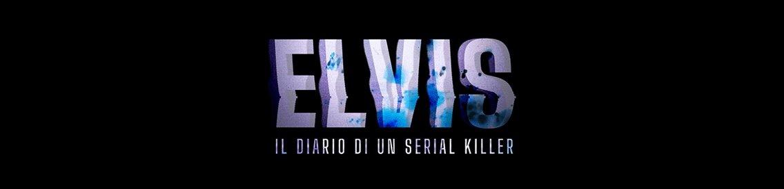 Elvis. Il diario di un serial killer - immagine di copertina