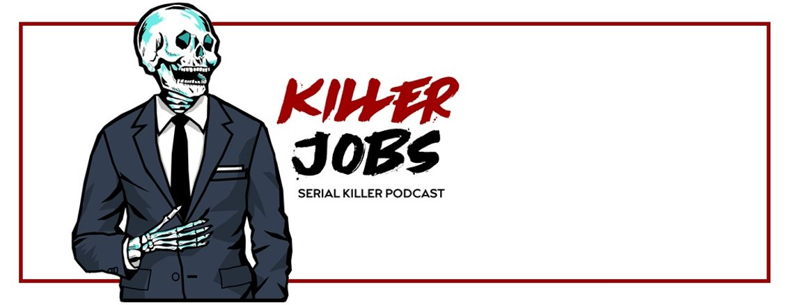 Killer Jobs: Serial Killer Podcast - immagine di copertina