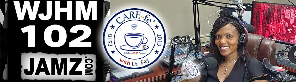 CARE-fe' with Dr. Fay - Cover Image