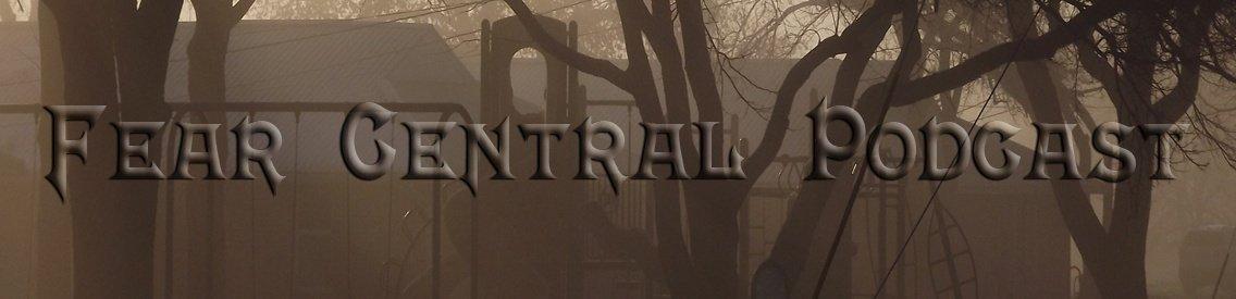 The Fear Central Podcast - immagine di copertina