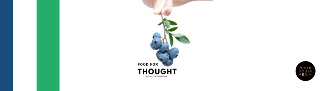 Food For Thought with Kylie Thompson - imagen de portada
