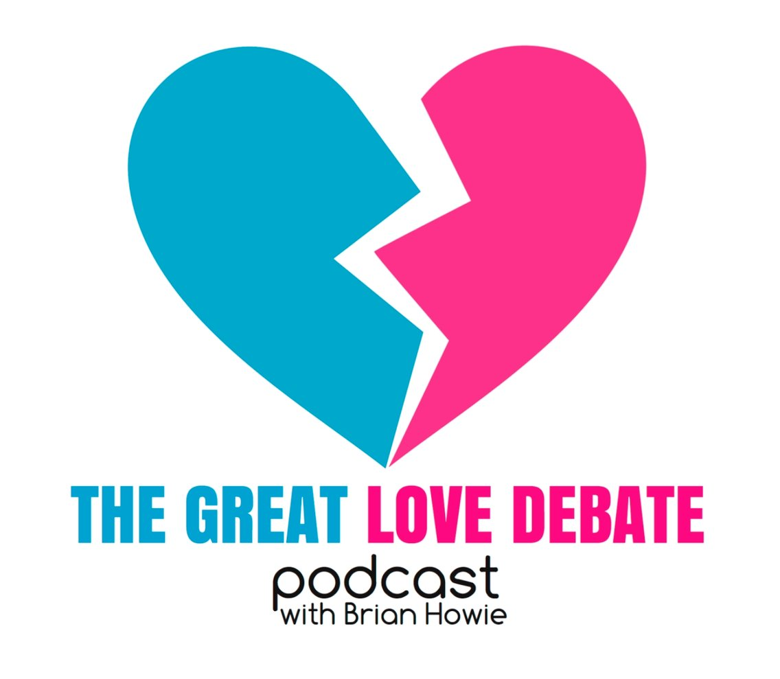 The Great Love Debate with Brian Howie - Cover Image
