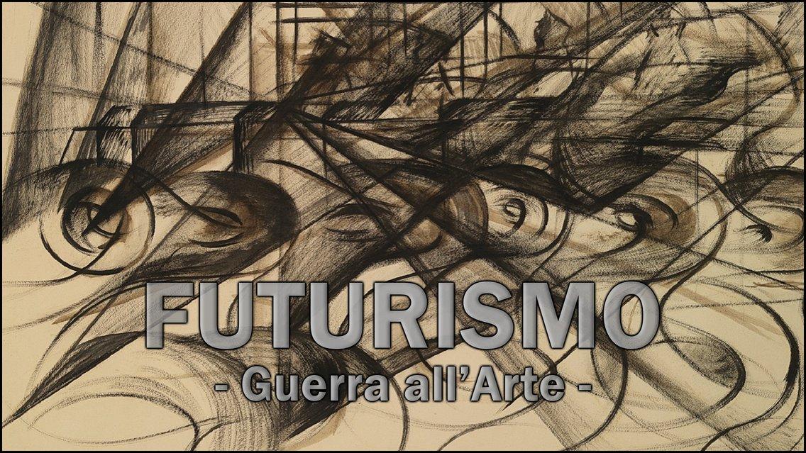 Guerra all'Arte - Futurismo - immagine di copertina